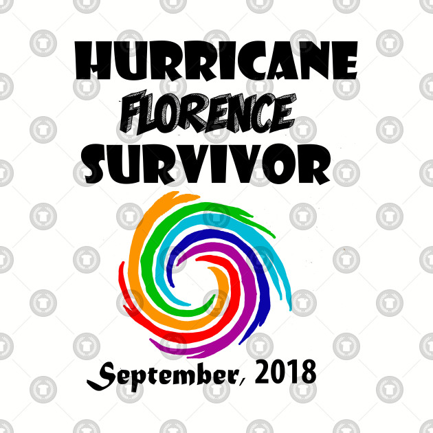 Cool Hurricane Florence Survivor September 2018