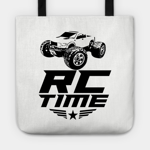 Rc Time Racing Cars Great For Remote Radio Control Driver RC Car Lover Shirts Custom Shirt Tote