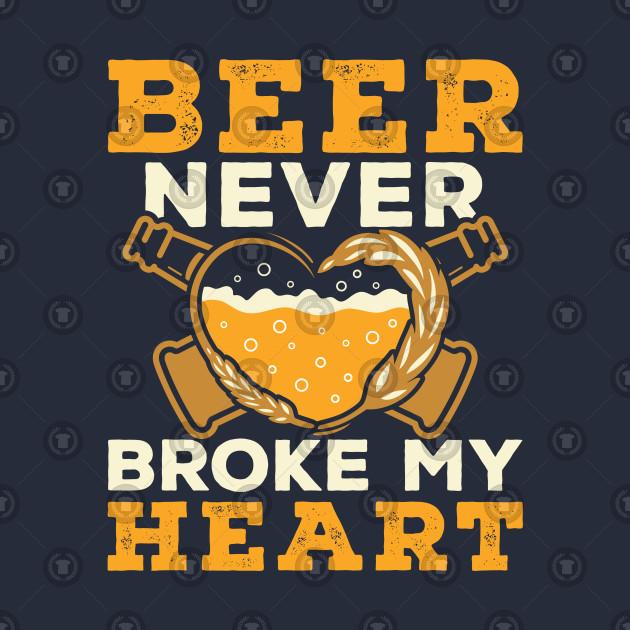 Luke Combs Beer Never Broke My Heart: Beer Never Broke My Heart - Beer - T-Shirt