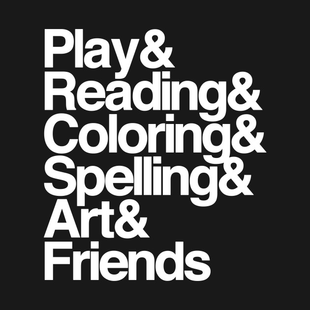 Play & Reading & Coloring & Spelling & Art & Friends
