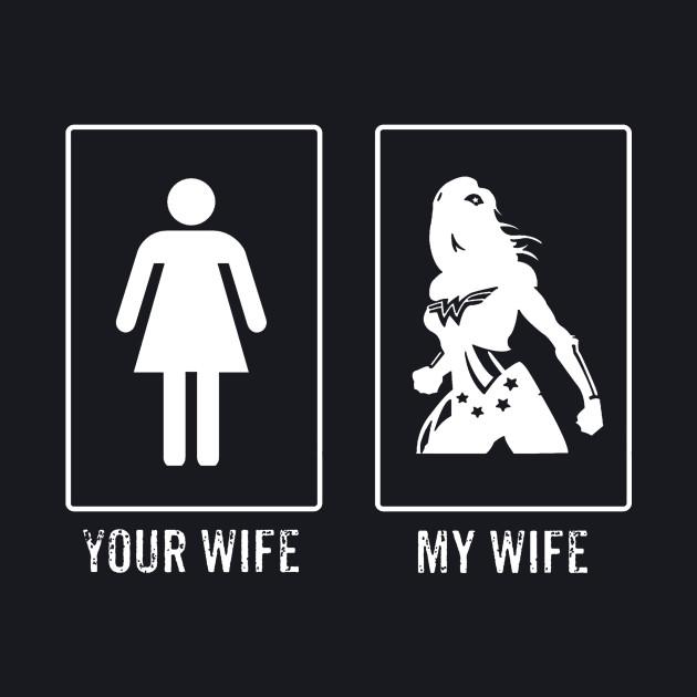 Your Wife My Wife Superhero