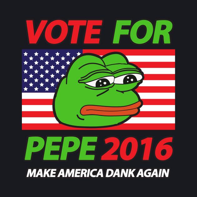 Vote Pepe Sad Frog for President 2016