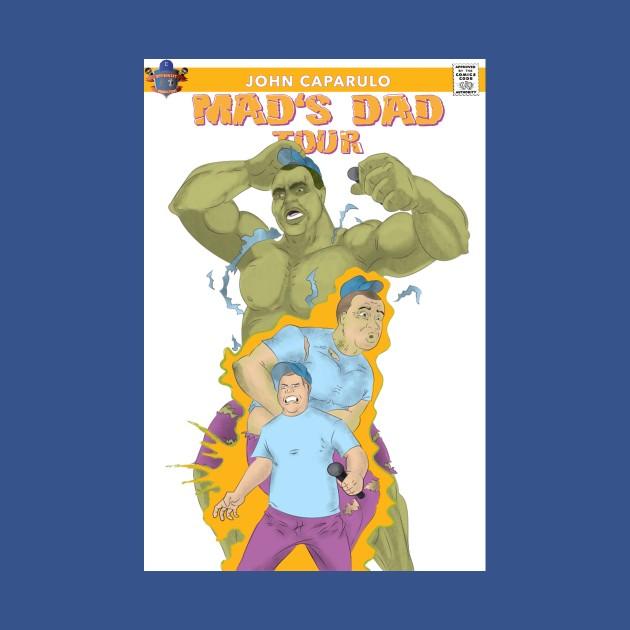 John Caparulo: Mad's Dad Tour