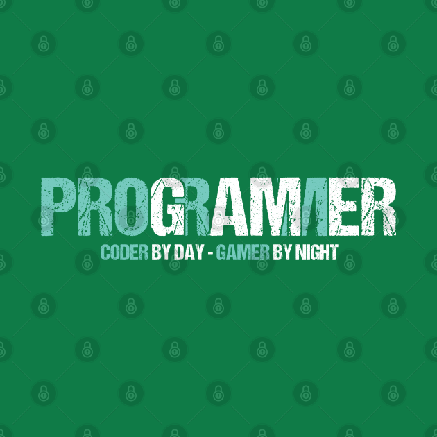 Programming Decipher Program Computer Technician Encoder Gift Programmer Coder By Day Gamer By Night