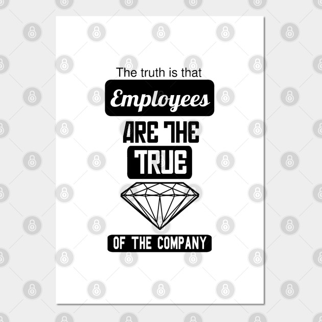 Employees are the true gem of the company