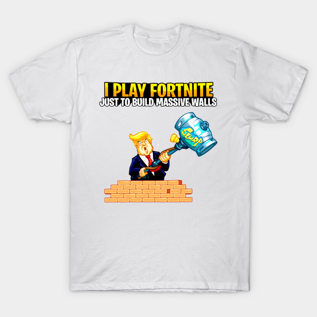 f820afb0 Donald Trump Fortnite - Donald Trump For America - T-Shirt | TeePublic