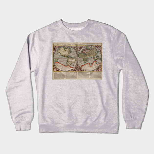 Vintage Map Of The World 1587 World Map Crewneck Sweatshirt
