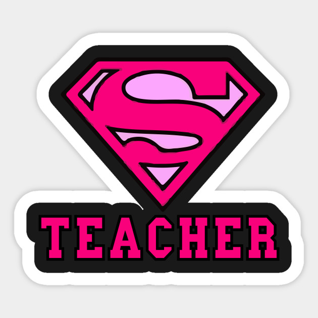 Super Teacher - Super Teacher Pink - Sticker | TeePublic
