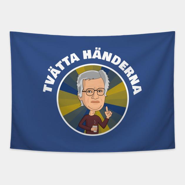 Anders Tegnell Tvatta Handerna Anders Tegnell Tapestry Teepublic
