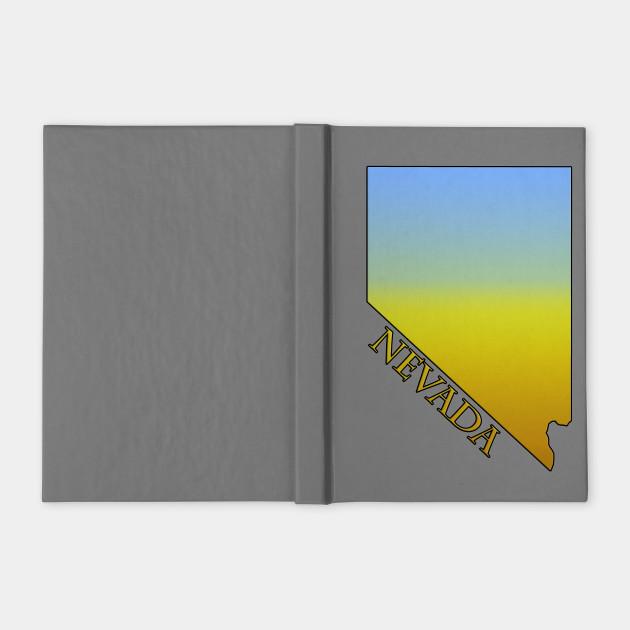 State Of Nevada Desert Themed Outline Nevada Notebook Teepublic