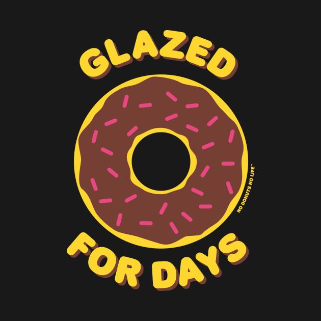 Glazed For Days (Chocolate Donut)