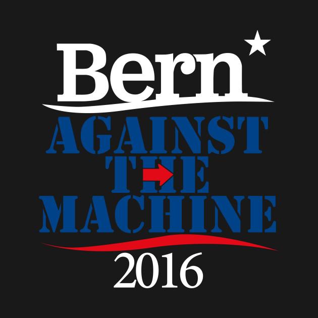 BERNIE Against The Machine