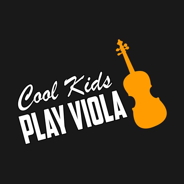 Cool Kids Play Viola