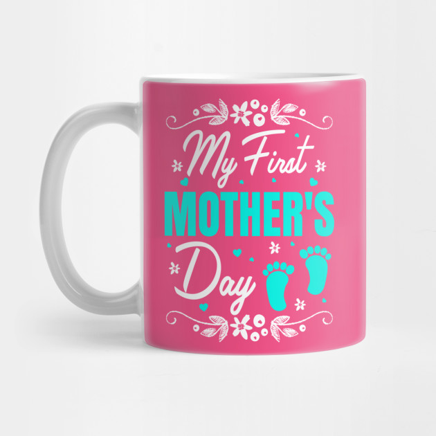 First Mother's Day Mug