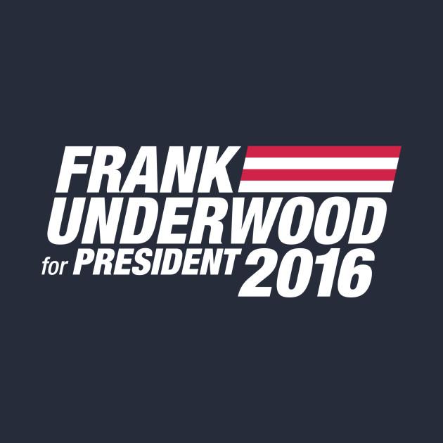 Frank Underwood for President 2016