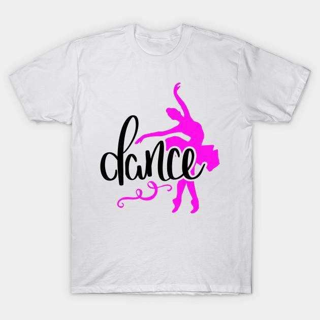 40201b88 Dance Design - Dance - T-Shirt | TeePublic