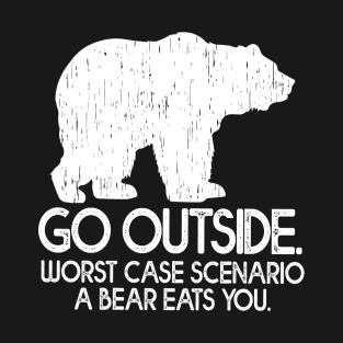 d45bd210 Worst Case Scenario A Bear Eat You. T-Shirt