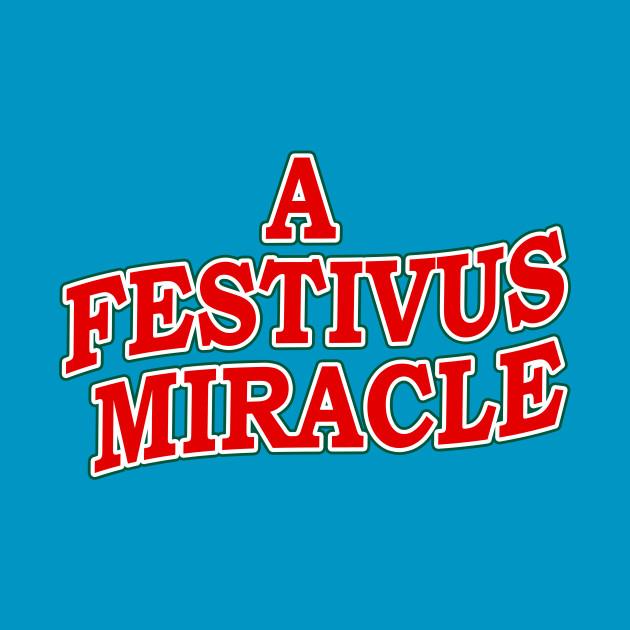 A Festivus Miracle