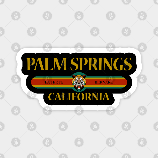 Palm Springs California - Fashion Tiger Face - City of Palm Springs California Republic