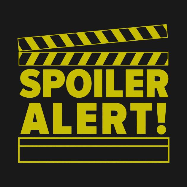 Image result for spoiler alert
