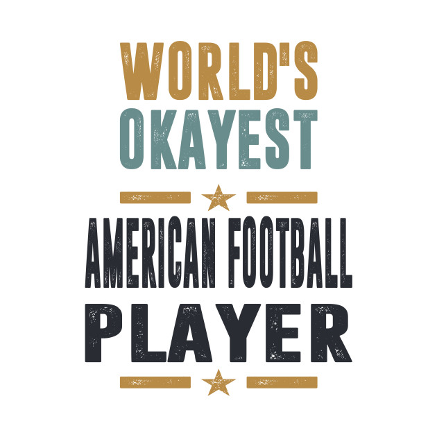 If you like American Football Player. This shirt is for you!