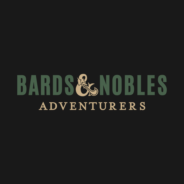 Bards & Nobles