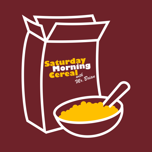 Saturday Morning Cereal