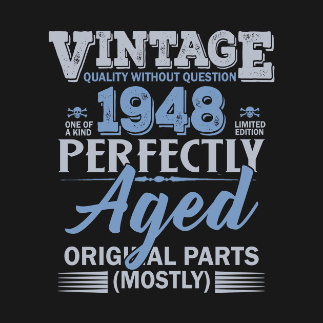 Vintage Made In 1948 Shirt 70th Birthday