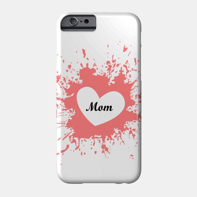 Love Mom Phone Case