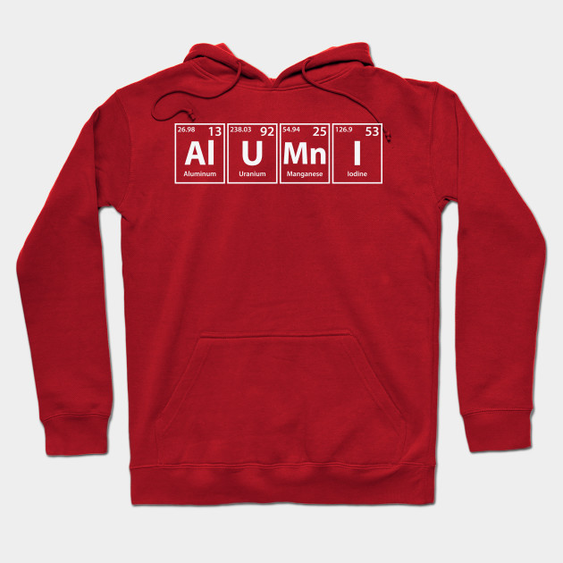 Alumni (Al-U-Mn-I) Periodic Elements Spelling - Alumni - Hoodie ... 95fdb0fd2