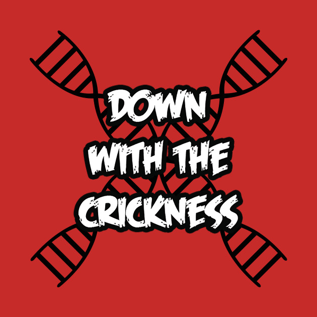 Down With the Crickness