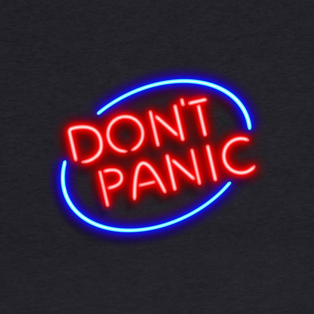 "Hitchhiker's Guide - ""Don't Panic"" Neon Sign"