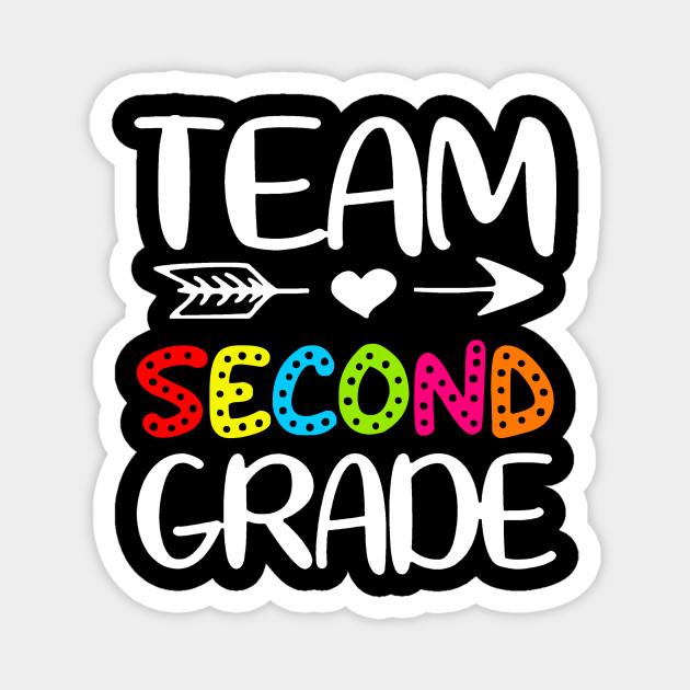 Team 2nd Grade   Second Grade   Teacher Team - 2nd Grade - Magnet    TeePublic
