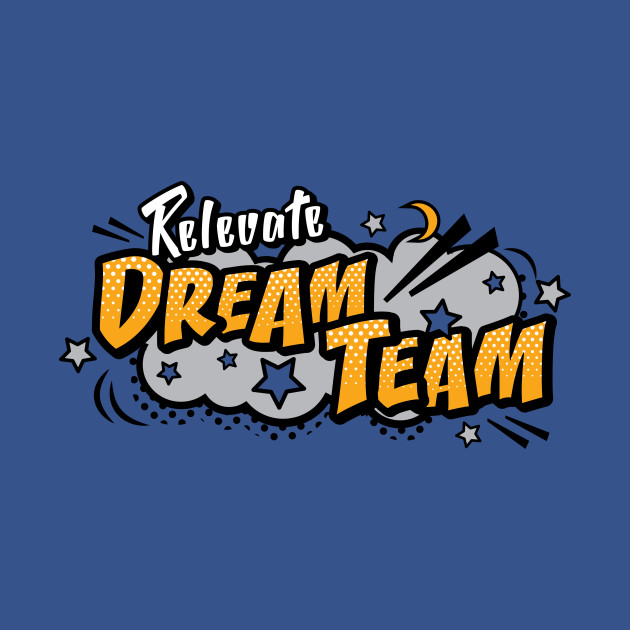 Relevate Dream Team