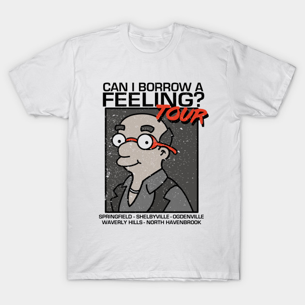 Can I borrow a feeling TOUR T-Shirt-TOZ