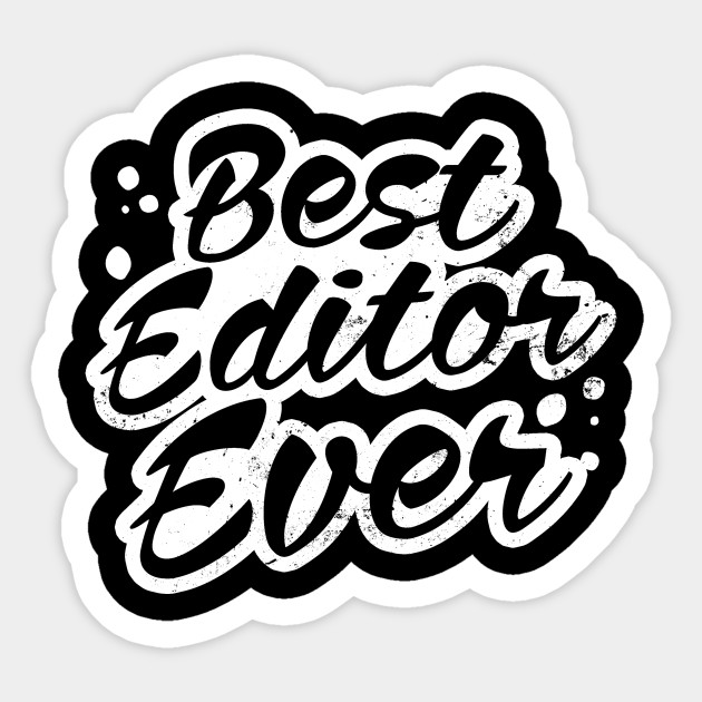 Filmmaker Shirt | Best Editor Ever Gift