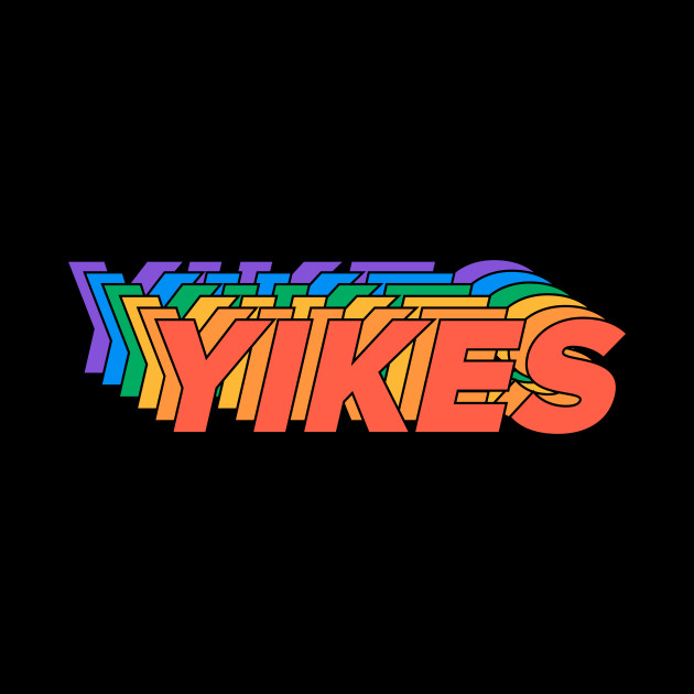 YIKES - Gay Pride - LGBT Rainbow Typographic