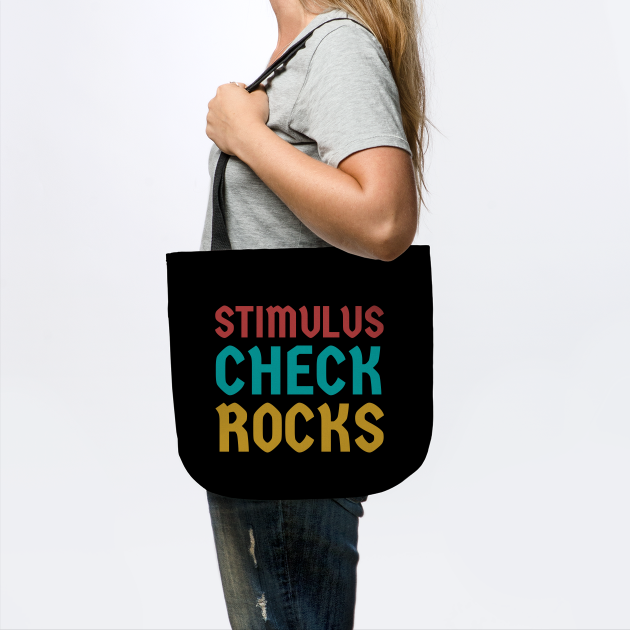 Stimulus check rocks!