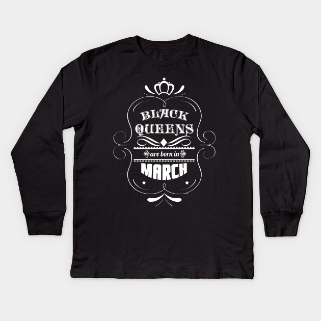 Black Queens Are Born In March Birthday Shirt For Black Woman