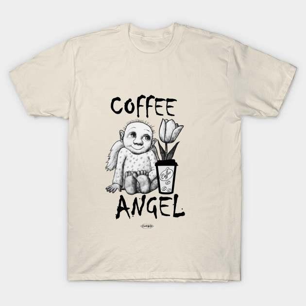 Coffee Angel Funny T Shirt Perfect Gift On Birthday Or Special Day For Lovers