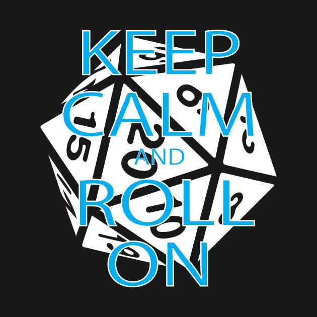 RPG Dice Shirt d20 | Keep Calm Shirt