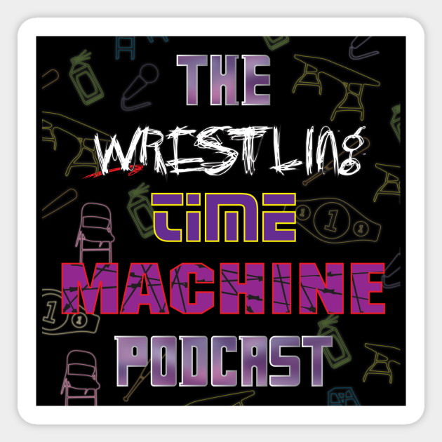 The Wrestling Time Machine Podcast - Neon Tee