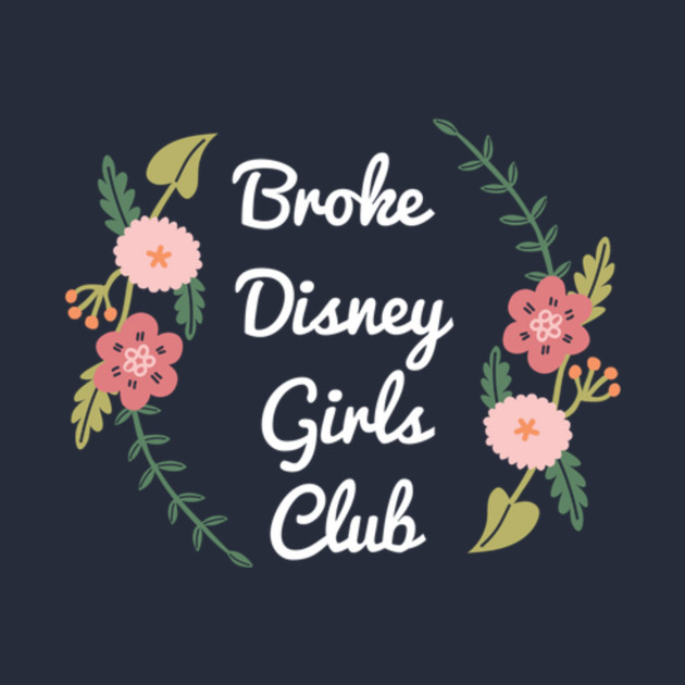 Broke DIsney Girls Club