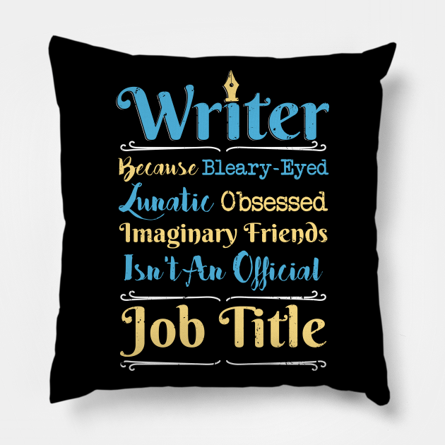 I am Writer Author funny Writers Gift