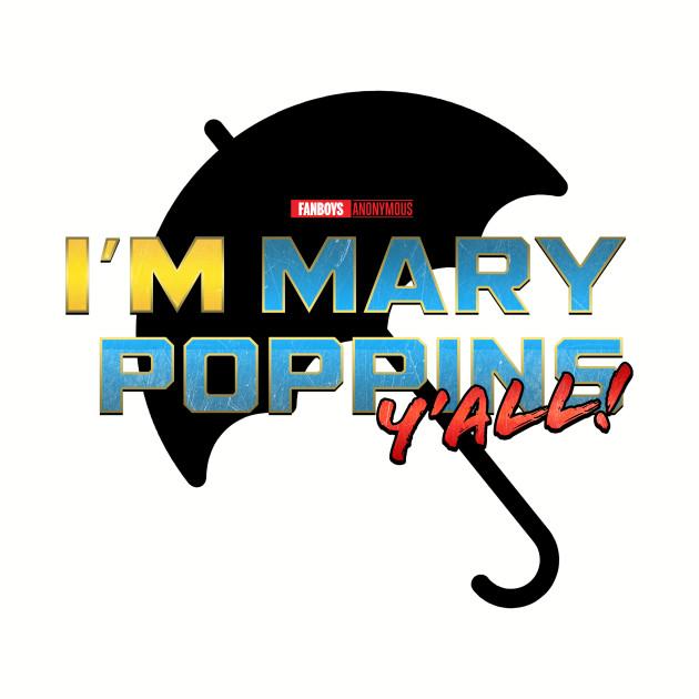 I'm Mary Poppins Y'all! (Yondu GOTG Vol 2) - Black