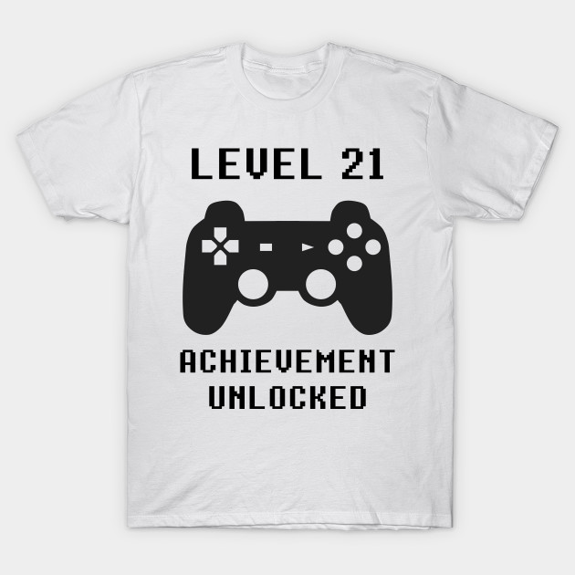 LEVEL 21 ACHIEVEMENT UNLOCKED Controller Retro Video Games 21st Birthday T Shirt