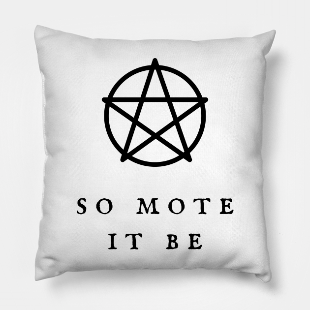 So Mote It Be Wiccan Pentagram Wiccan Symbol Witchy Vibes Witchcraft Design