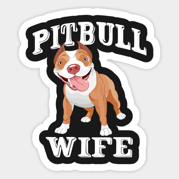 Pitbull Wife Shirt Funny Gift Shirt For Wife Pitbull Wife