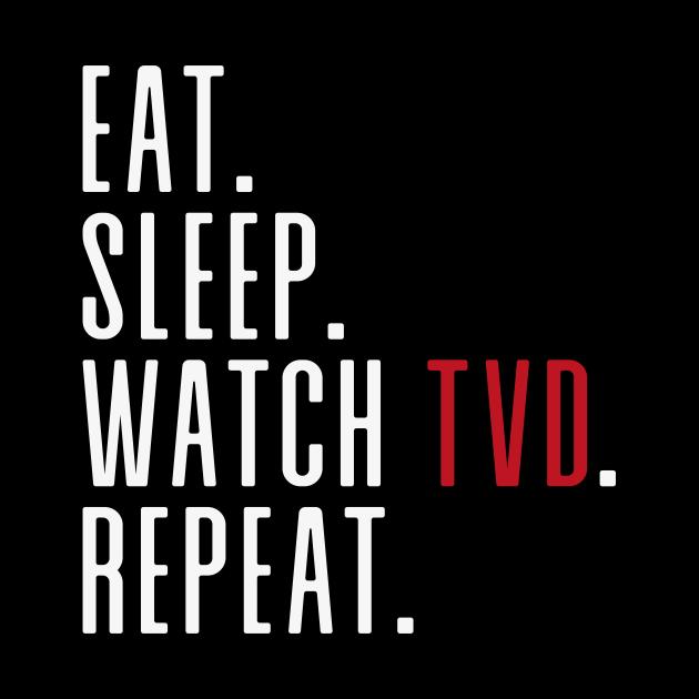 Eat. Sleep. Watch TVD. Repeat.