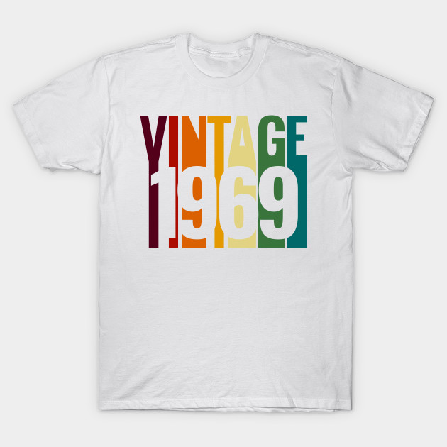 Vintage 1969 50th Birthday For Woman Or Man T Shirt